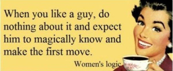 14 Examples Of Female Logic Youll Never Understand