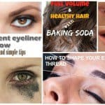 11 Incredible And The Most Effective Beauty Hacks That You Should Know