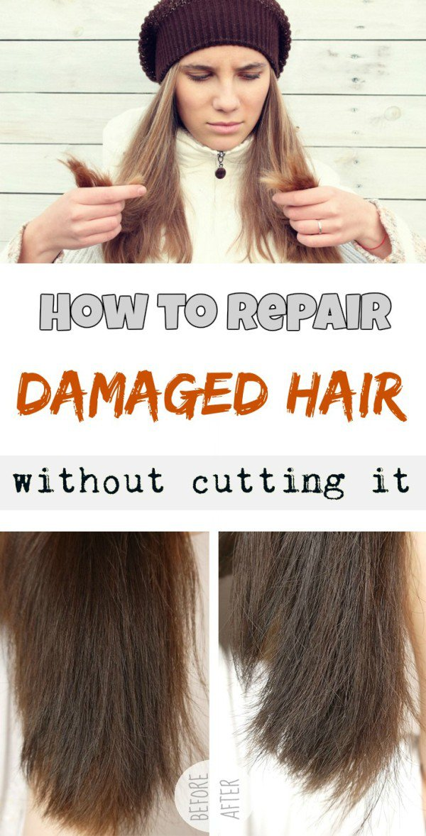 how to get rid of damaged hair without cutting it