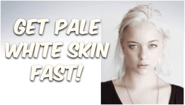How to Get White Skin Naturally?